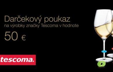 Darčekový poukaz pre nákup tovaru značky Tescoma